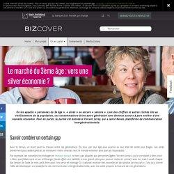 Le marché du 3ème âge vers une silver économie