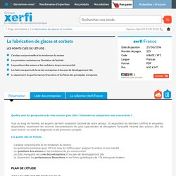 Etude de marché fabrication de glace et sorbet Xerfi