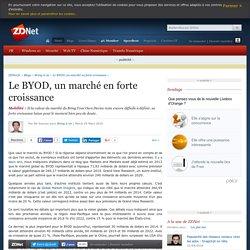 Le BYOD, un marché en forte croissance - ZDNet