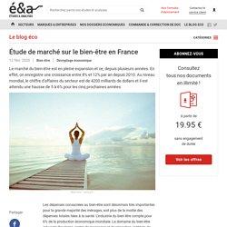 Étude de marché sur le bien être en France - blog Etudes-et-analyses.com