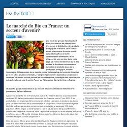 Le marché du Bio en France: un secteur d'avenir,
