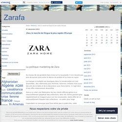 Zara, le marché de fringue le plus rapide d'Europe - Zarafa