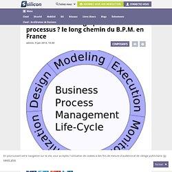 Etat des lieux du marché de la gestion des processus métier (BPM)