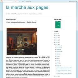 la marche aux pages: > Les heures silencieuses - Gaëlle Josse
