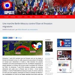 Une marche Berlin-Moscou contre l'Otan et l'invasion migratoire
