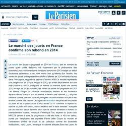 Le marché des jouets en France confirme son rebond en 2014