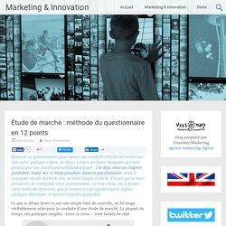 Étude de marché : méthode du questionnaire en 12 points