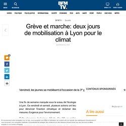 Grève et marche: deux jours de mobilisation à Lyon pour le climat