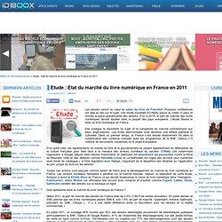 Etude : Etat du marché du livre numérique en France en 2011