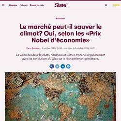 Le marché peut-il sauver le climat? Oui, selon les «Prix Nobel d'économie»