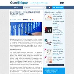 Le marché de l'ADN : séquençage et enjeux éthiques