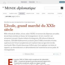 L'école, grand marché du XXIe siècle, par Gérard de Sélys (Le Monde diplomatique, juin 1998)