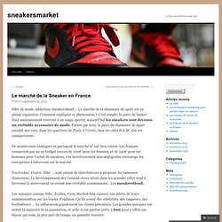 Le marché de la Sneaker en France