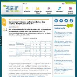 Marché des Télécoms en France : baisse des revenus de 16,9% sur 2010-2014