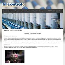Le marché textile aux Etats-Unis - Fil Control