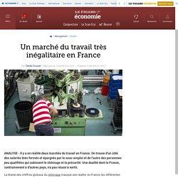 Un marché du travail très inégalitaire en France