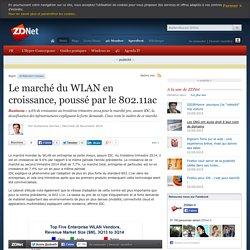 26/11/14 - Le marché du WLAN en croissance, poussé par le 802.11ac