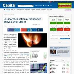 Les marchés actions craquent de Tokyo à Wall Street