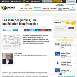 Les marchés publics, une malédiction bien française