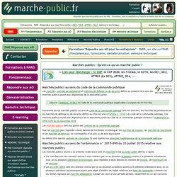Marchés publics et définition Qu'est-ce qu'un marché public ?