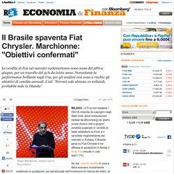 "Il Brasile spaventa Fiat Chrysler. Marchionne: ""Obiettivi confermati"""