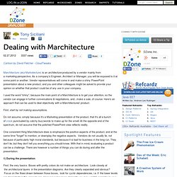 Dealing with Marchitecture