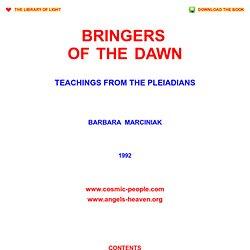 Barbara Marciniak: BRINGERS OF THE DAWN - Teachings of the Pleiadians