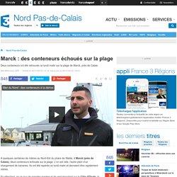 Marck : des conteneurs échoués sur la plage