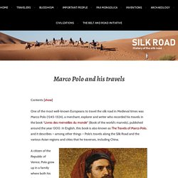 Marco Polo and his travels - Who was Marco Polo? - Silk-Road.com