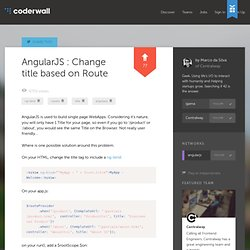 Marco da Silva : AngularJS : Change title based on Route