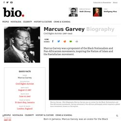 Marcus Garvey - Civil Rights Activist