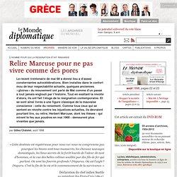 Relire Marcuse pour ne pas vivre comme des porcs, par Gilles Châtelet