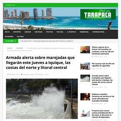 Armada alerta sobre marejadas que llegarán este jueves a Iquique, las costas del norte y litoral central – Tarapaca Online