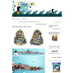 La Marelle aux canards: Villes de papier, villes rêvées