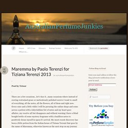 Maremma by Paolo Terenzi for Tiziana Terenzi 2013