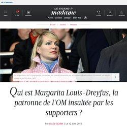 Qui est Margarita Louis-Dreyfus, la patronne de l'OM insultée par les supporters ?