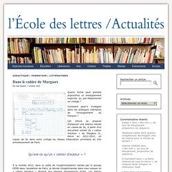 Dans le cahier de Margaux - Les actualités de l'École des lettres