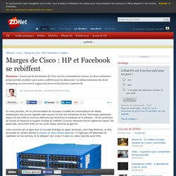 Marges de Cisco : HP et Facebook se rebiffent