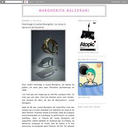 Hommage à Louise Bourgeois. Le corps à épreuve de hystérie.