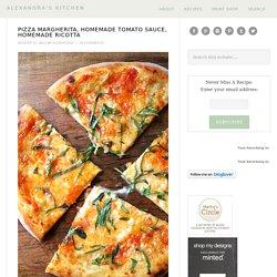 Pizza Margherita, Homemade Tomato Sauce, Homemade Ricotta