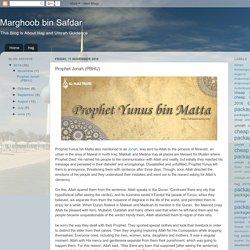 Marghoob bin Safdar: Prophet Jonah (PBHU)