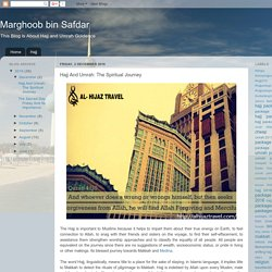 Marghoob bin Safdar: Hajj And Umrah: The Spiritual Journey