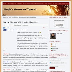 Margie Clayman's 50 Favorite Blog Sites