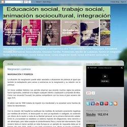 Cursos para educadores sociales y trabajadores sociales: Marginacion y pobreza