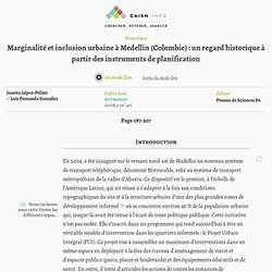 Marginalité et inclusion urbaine à Medellin (Colombie): un regard historique à partir des instruments de planification