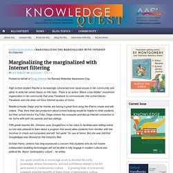 In the News: Marginalizing the marginalized with Internet filtering - Knowledge Quest