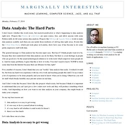 Marginally Interesting: Data Analysis: The Hard Parts