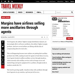 Margins have airlines selling more ancillaries through agents: Travel Weekly