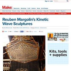 Reuben Margolin's Kinetic Wave Sculptures