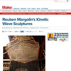 Reuben Margolin's Kinetic Wave Sculptures